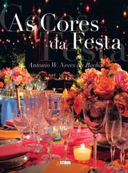 As Cores Da Festa – Antonio W. Neves Da Rocha