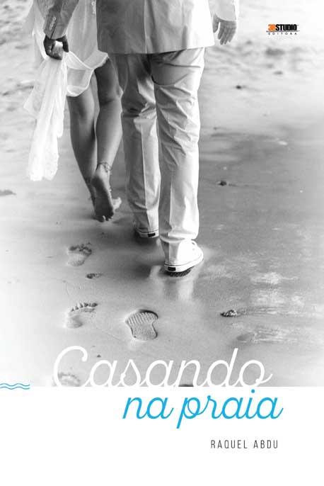 Casando Na Praia – Raquel Abdu