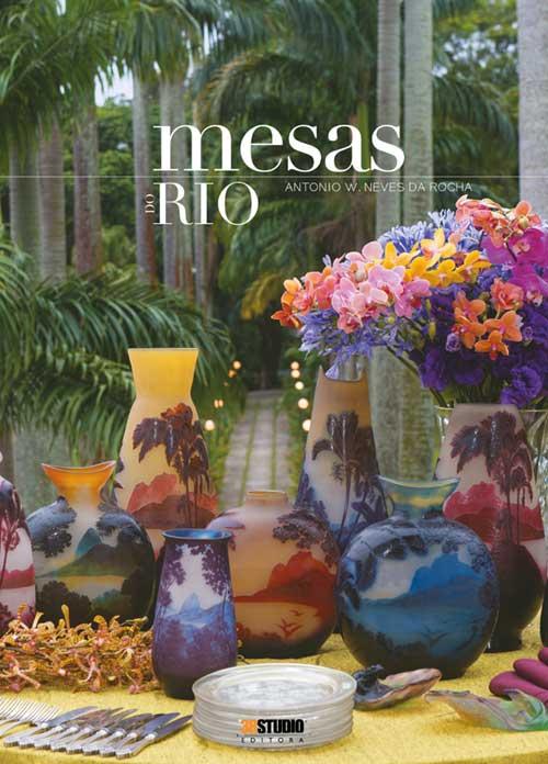 Mesas Do Rio – Antônio W. Neves Da Rocha