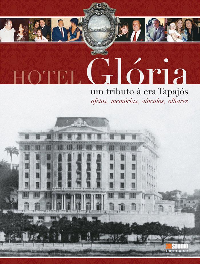 Hotel Glória – Um Tributo à Era Tapajós