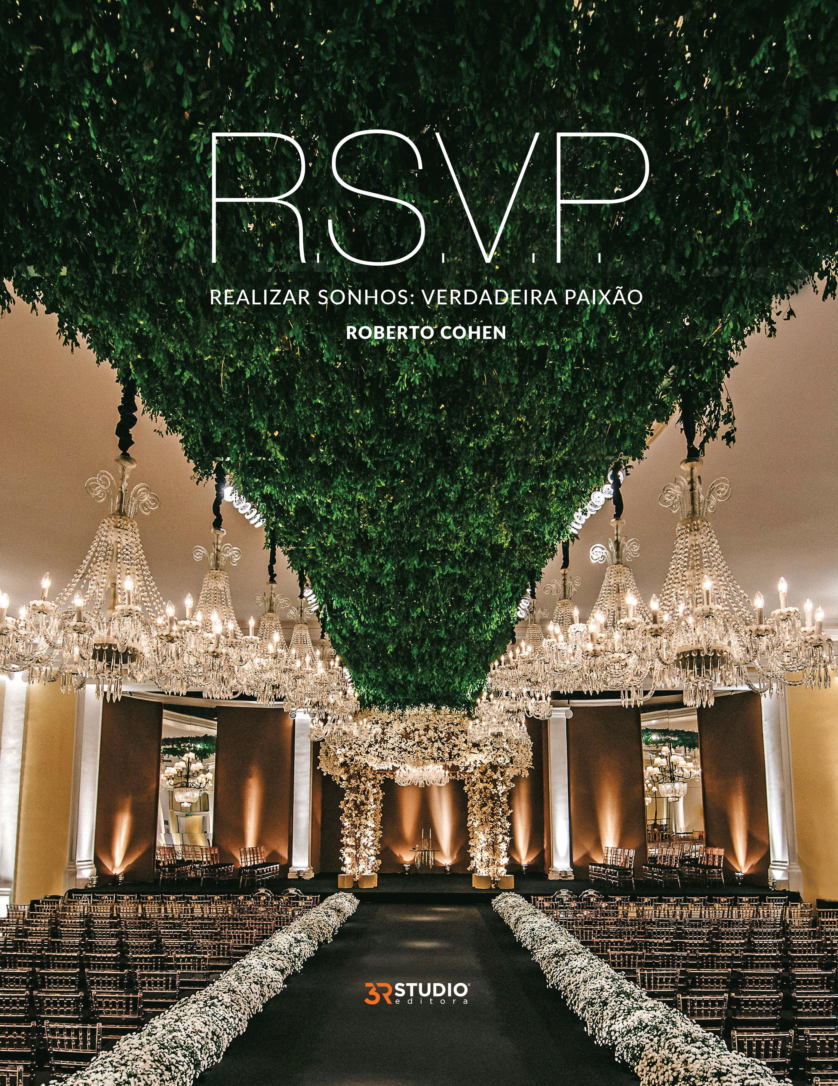 R.S.V.P. – Realizar Sonhos: Verdadeira Paixão 2ª Edição – Roberto Cohen